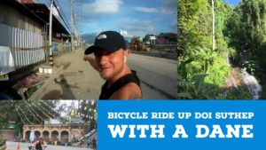 Bicycle Ride up Doi Suthep With a Dane